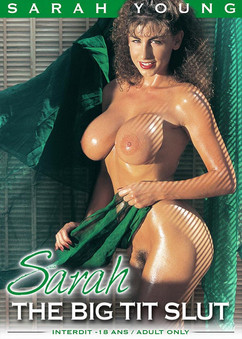 Sarah, the big tit slut