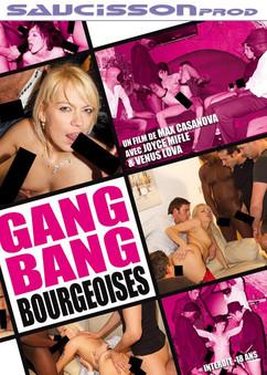 Gang Bang Bourgeoises