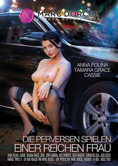 Die perversen Spiele einer reichen Frau