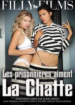 Les prisonnières aiment la chatte