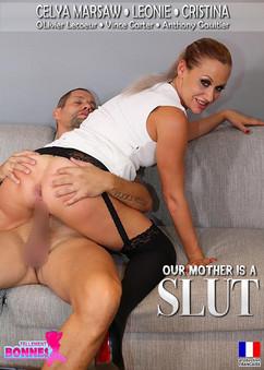 Our mother is a slut