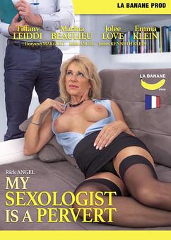 My sexologist is a pervert