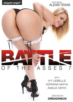 Big asses and small holes /// Battle of the asses vol.7