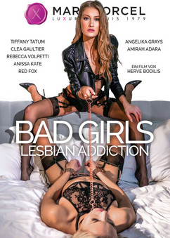 Bad Girls - lesbian addiction