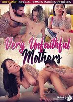 Very unfaithful mothers