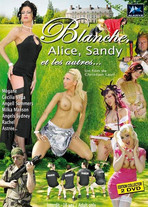 Blanche, Alice, Sandy et les autres