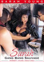Sarah Young : Gang Bang Sauvage