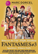 Fantasmes #3 : Hôtesses & Sportives