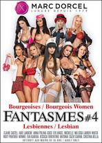 Fantasy #4 :Bourgeois Women & Lesbians