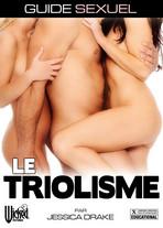 Guide Sexuel : Le Triolisme, par Jessica Drake