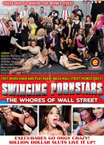 Swinging Pornstars : the whores of wallstreet