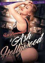 Les perversions d'Ash Hollywood