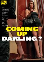 Coming up darling?