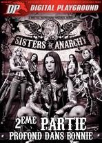 Sisters of Anarchy, 2ème partie : profond dans Bonnie