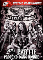 Sisters of Anarchy part 2 : deep inside Bonnie