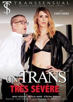 Un trans très sévère