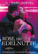 Rose, die edelnutte