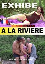 Exhibe à la rivière