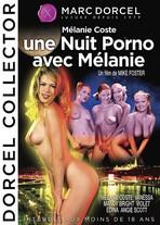 Une nuit porno avec Mélanie
