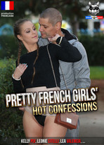 Pretty french girls' hot confessions