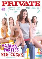 Pajama parties with big cocks