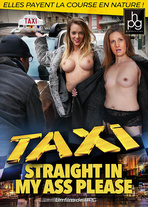 Taxi, straight in my ass please