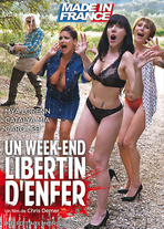 Un weekend libertin d'enfer