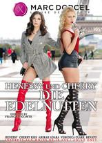 Henessy und Cherry die Edelnutten