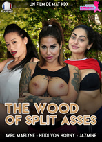 The wood of split asses