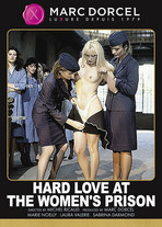 Hard Love at the Women's prison