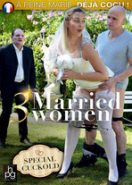 3 married women : special cuckold
