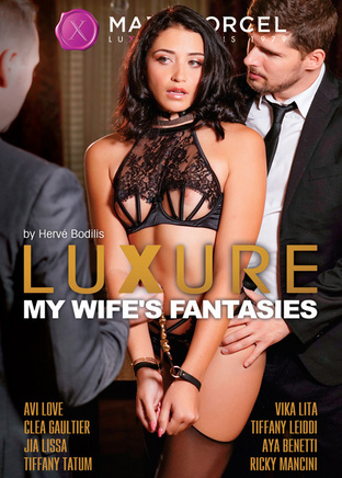 Luxure - my wife's fantasies
