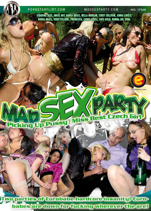 Mad Sex Party : Picking Up Pussy & Miss Best Czech Girl