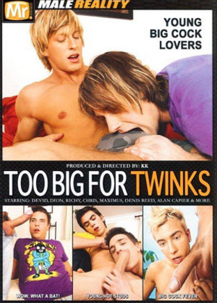 Too Big for Twinks