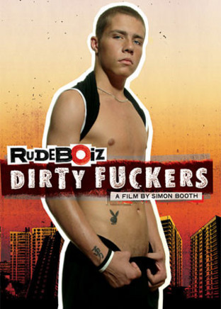 Rudeboiz 2 : Dirty Fuckers