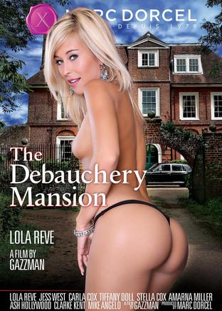 The Debauchery Mansion