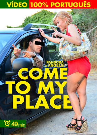 Come to my place