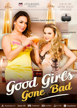 Good girls gone bad - VR
