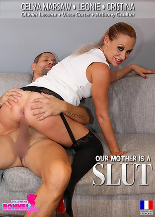 Our mother is a slut