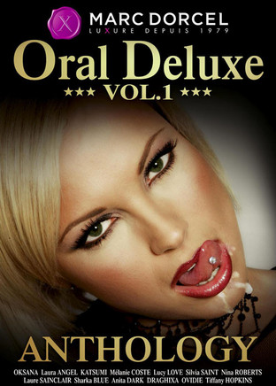 Oral Deluxe Anthology - 1ère Partie