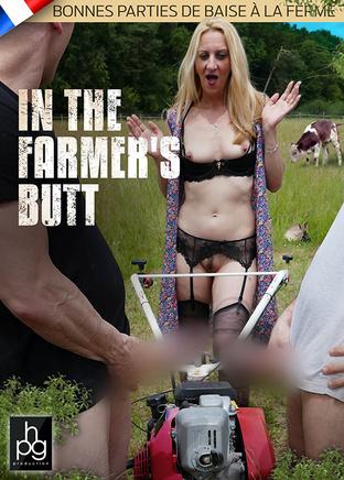 In the farmer's butt