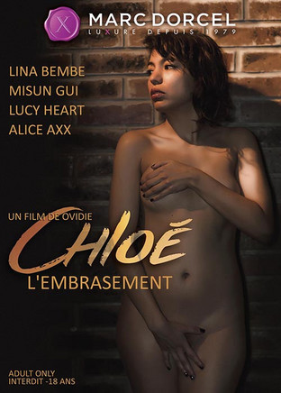 Chloé, l'embrasement
