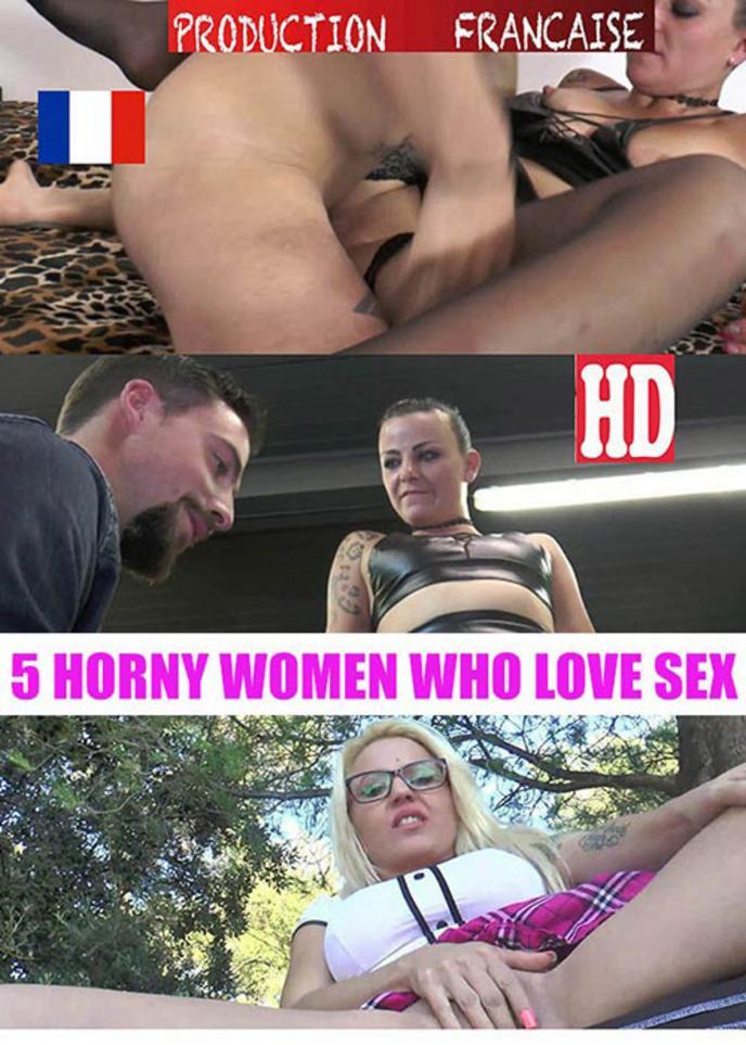 5 horny women who love sex
