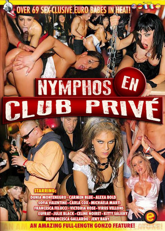 Nymphomaniacs in a Private Club