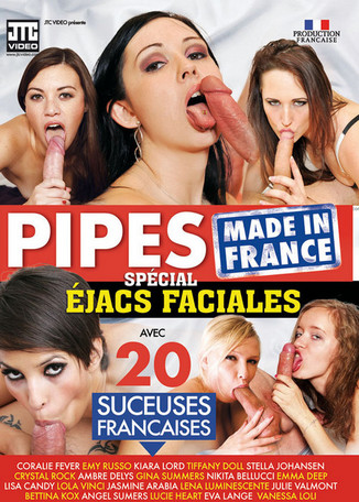 Pipes Made in France : spécial éjacs faciales