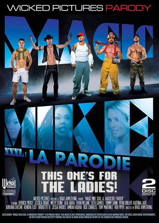 Magic Mike XXXL : La Parodie