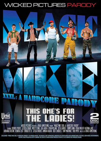 Magic Mike XXXL : a Hardcore Parody