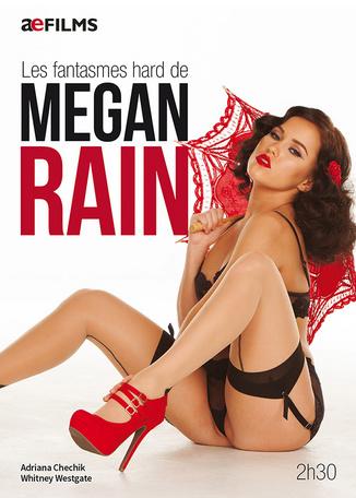 Les fantasmes hard de Megan Rain