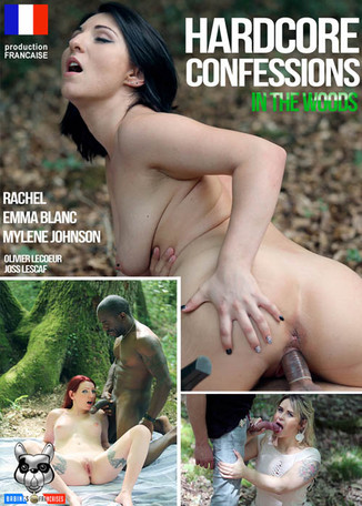 Hardcore confessions in the woods