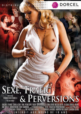 Sexe, Traffic et Perversions